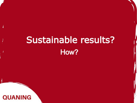 How do you achieve sustainable results with Quaning?