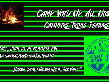 Camp Void Virtually Re-Opens tonight