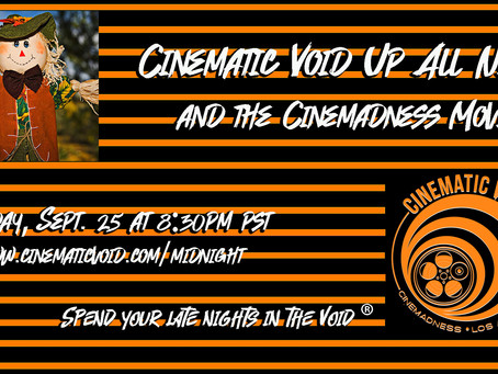 NEW Cinemadness Movie this Friday, Sept. 25
