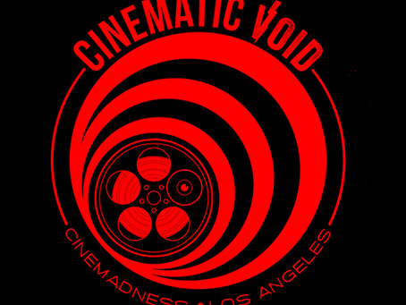Welcome to the Cinematic Void Blog