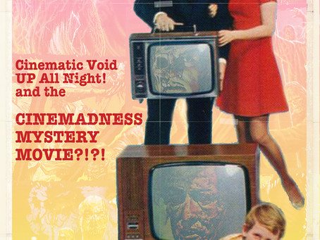 The Cinemadness Movie Presented By Severin Films (Updated)