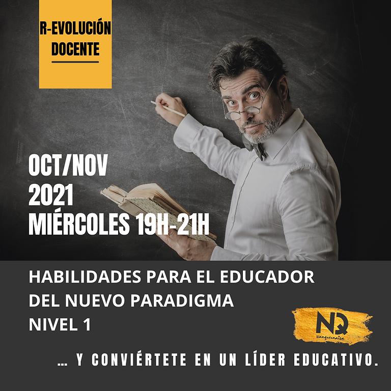 HABILIDADES PARA EL EDUCADOR DEL NUEVO PARADIGMA (NIVEL1)