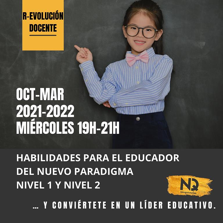 HABILIDADES PARA EL EDUCADOR DEL NUEVO PARADIGMA - FORMACIÓN COMPLETA: NIVEL 1 Y 2)
