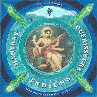 Mantras guérisseurs indiens,  MP3, une autre façon de méditer !(volume II)