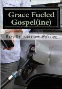 Grace Fueled Gospel