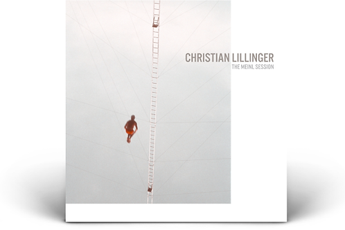 CD CHRISTIAN LILLINGERs - THE MEINL SESSION