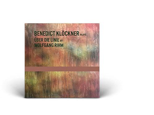 BENEDICT KLÖCKNER plays  ÜBER DIE LINIE by  WOLFGANG RIHM CD