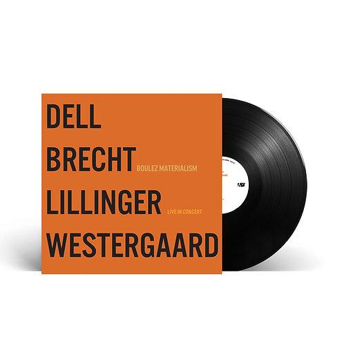 "Vinyl Boulez Materialism ""live in concert"""