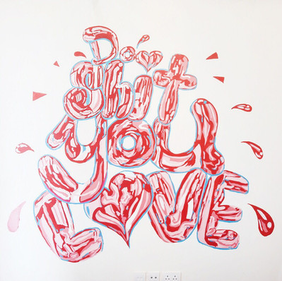 Do shit you love