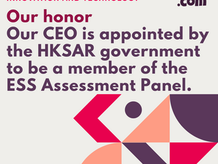 Our CEO, Dr. Patrick Lam, has been appointed as an assessor of the ESS Assessment Panel