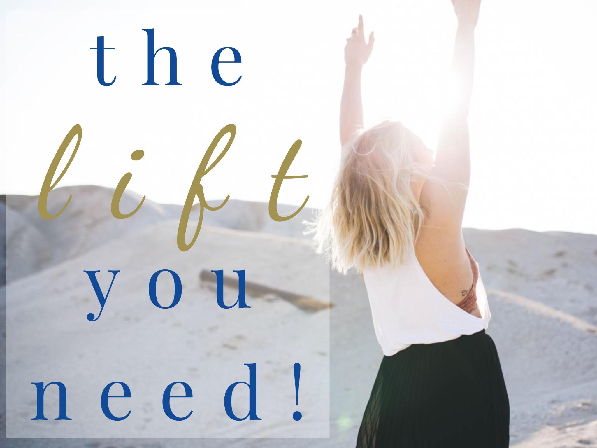 lift you need