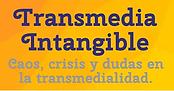 Transmedia Intangible_Alfredo Caminos.pn