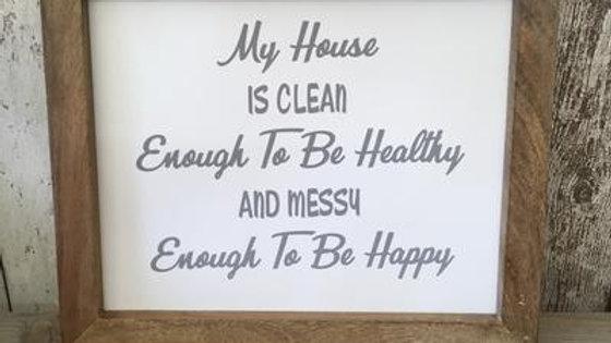 Mango Wood Framed Art - My House Is Clean