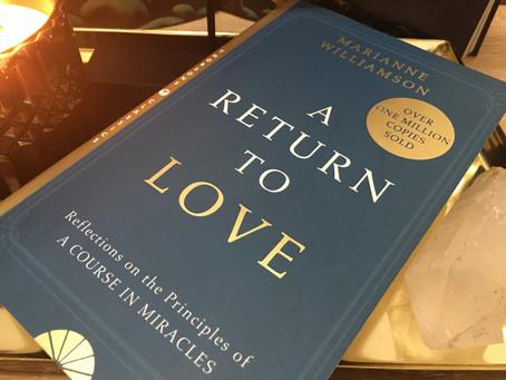 Mindful Living Book club # 3 A Return to Love