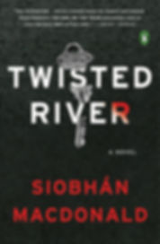 Twisted River A Novel by Siobhan MacDonald