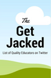 #edtechbookstudy Post 3: Get Jacked on Twitter
