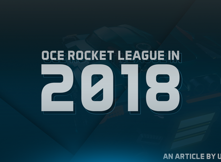 OCE Rocket League in 2018