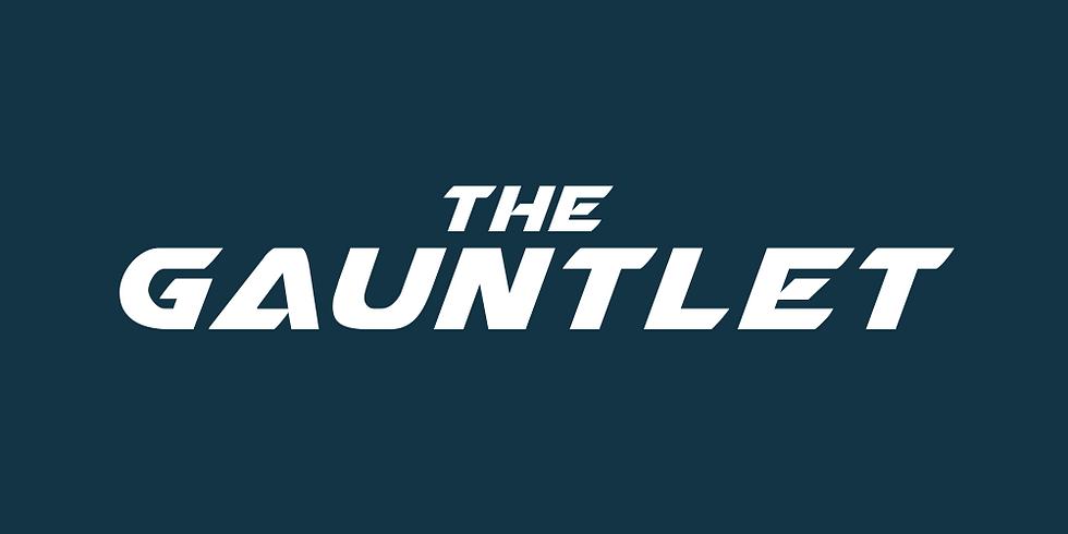 THE GAUNTLET WEEK 6