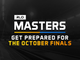 GET PREPARED FOR THE OCTOBER FINALS