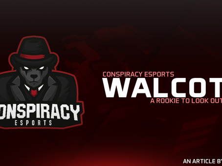 Conspiracy Esports' Walcott - A Rookie to Look Out For