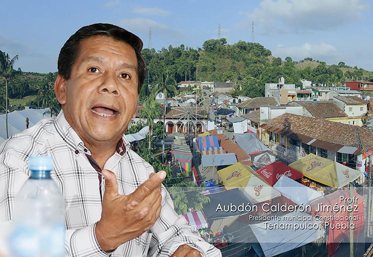 El alcalde Aubdón Calderón afirma que por vez primera en muchos años en Tenampulco se redujo la pobreza extrema y puede medirse el avance en casi 11 meses de trabajo