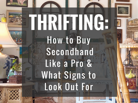 Thrifting: How to Buy Secondhand Like a Pro & What Signs to Look Out For