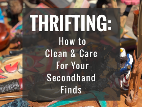 Thrifting: How to Clean & Care For Your Secondhand Finds