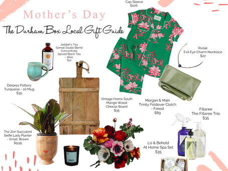 Our Local Gift Guide for Mother's Day