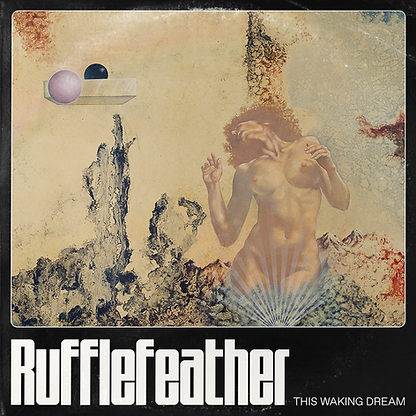 Rufflefeather-This-Waking-Dream-LP-Cover