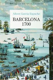 Book Review: Barcelona 1700 by Albert Garcia Espuche