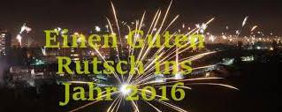 Einen Guten Rutsch ins Jahr 2016