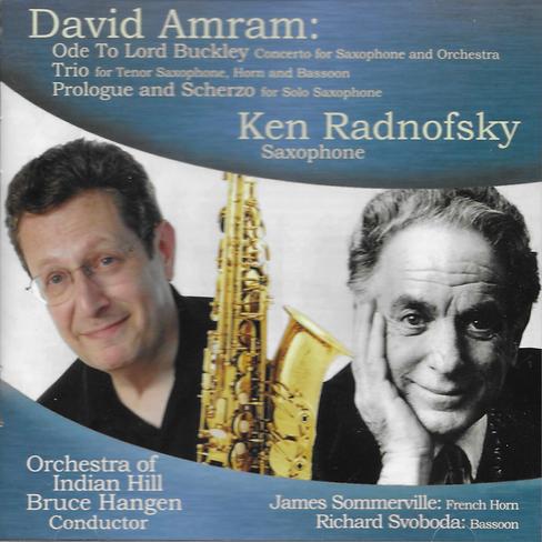 David Amram Ken Radnofsky saxophone James Sommerville french horn Richard Svoboda bassoon Orchestra of Indian Hill Bruce Hangen conductor
