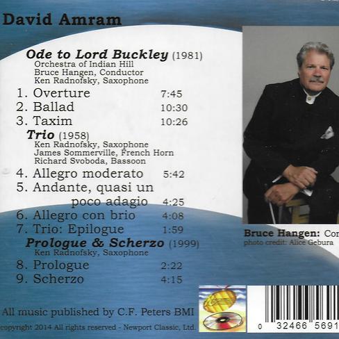 track list David Amram Ken Radnofsky saxophone James Sommerville french horn Richard Svoboda bassoon Orchestra of Indian Hill Bruce Hangen conductor