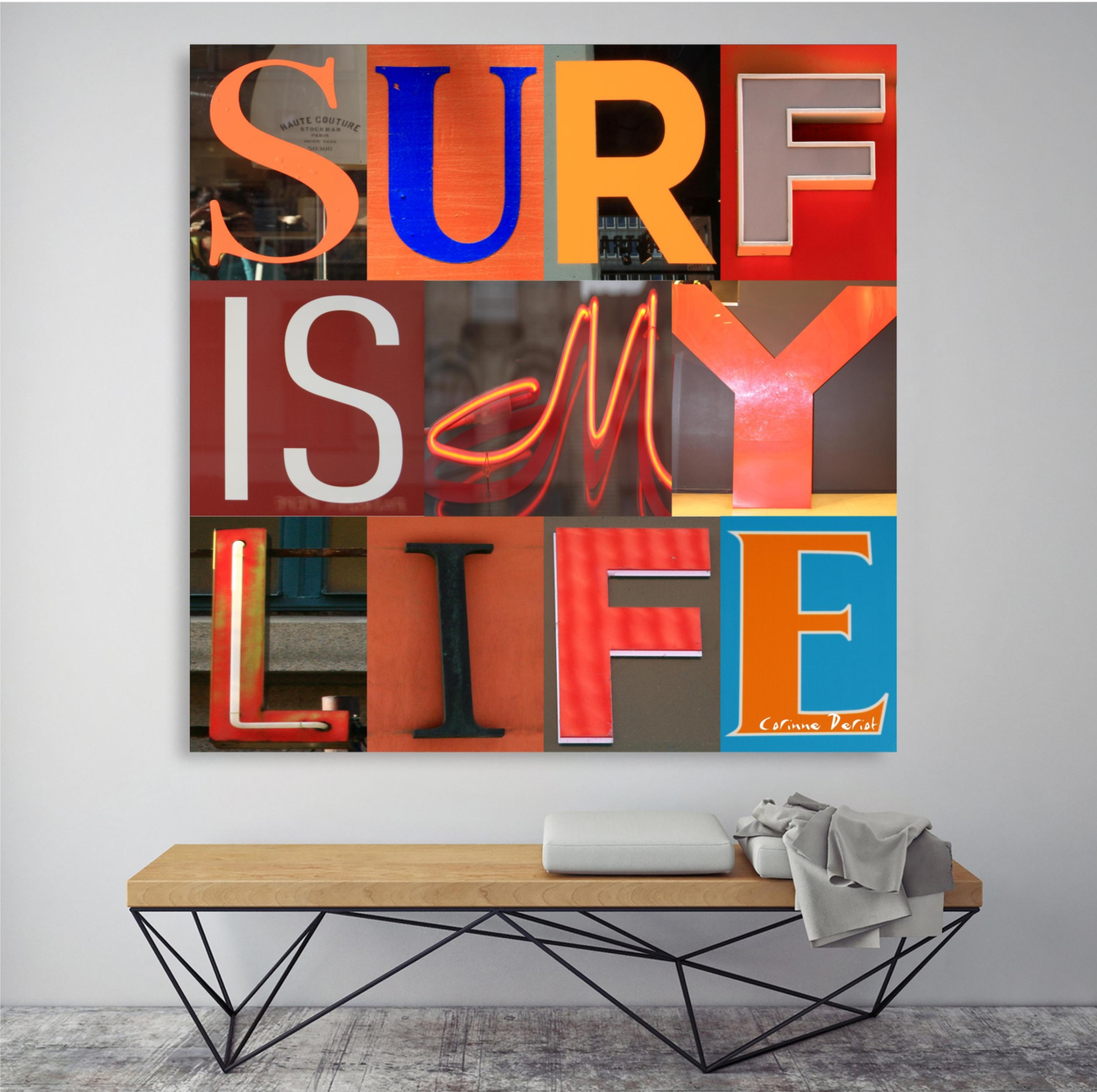 SURF IS MY LIFE 02