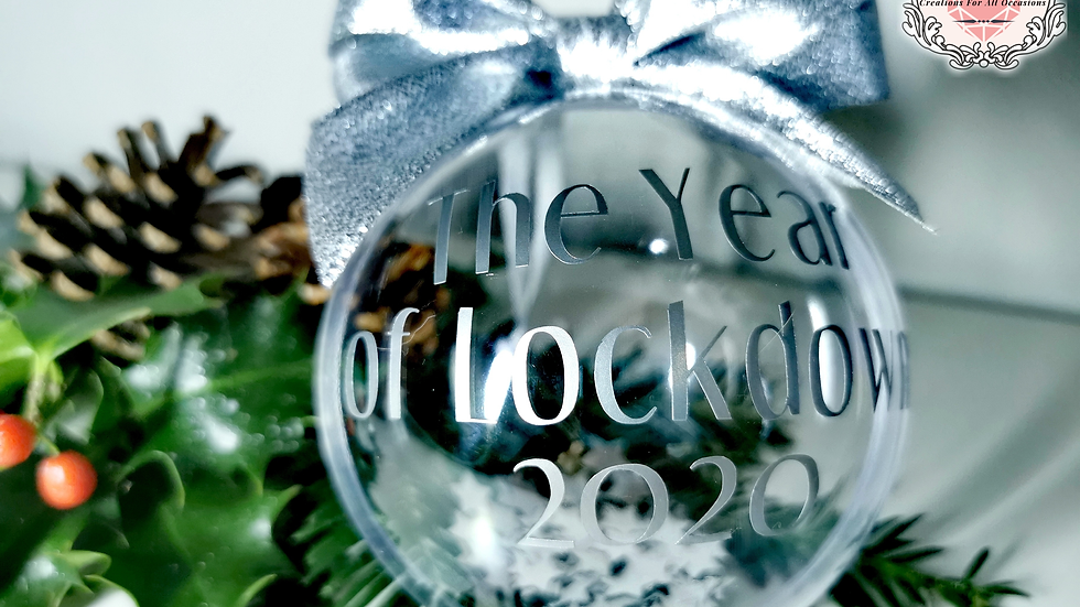 """Christmas Baubles """"The Year of Lockdown 2020"""""""