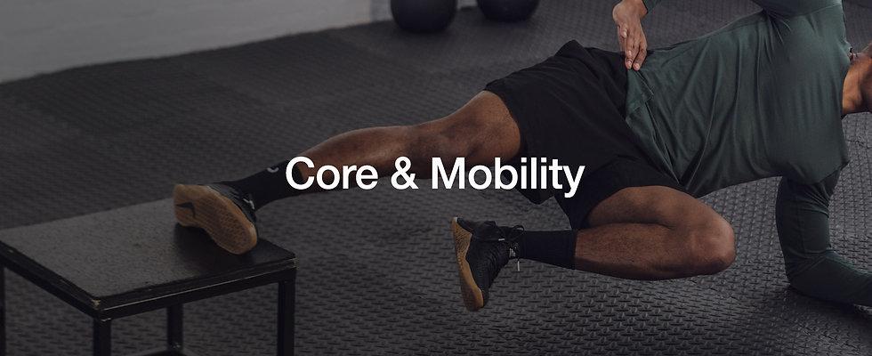 Core & Mobility.jpg