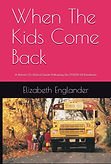 Cover%20When%20the%20kids%20come%20back_edited.jpg