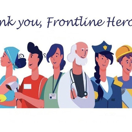 To All Of Our Workers on The Frontline