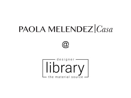 Paola Melendez Casa Launches at Designer Library