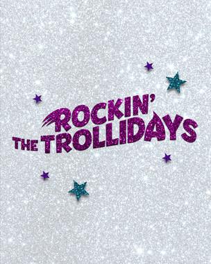Trolls World Tour - Holidays Campaign