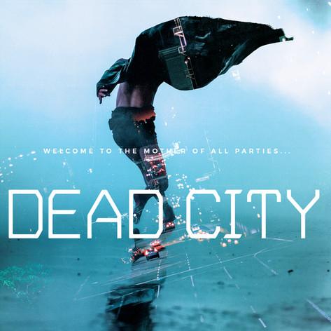 Dead City, 2017