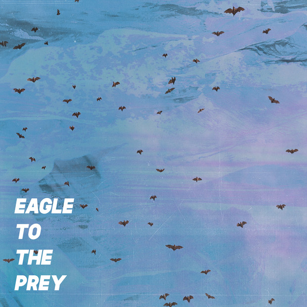 Eagle to the Prey, 2018