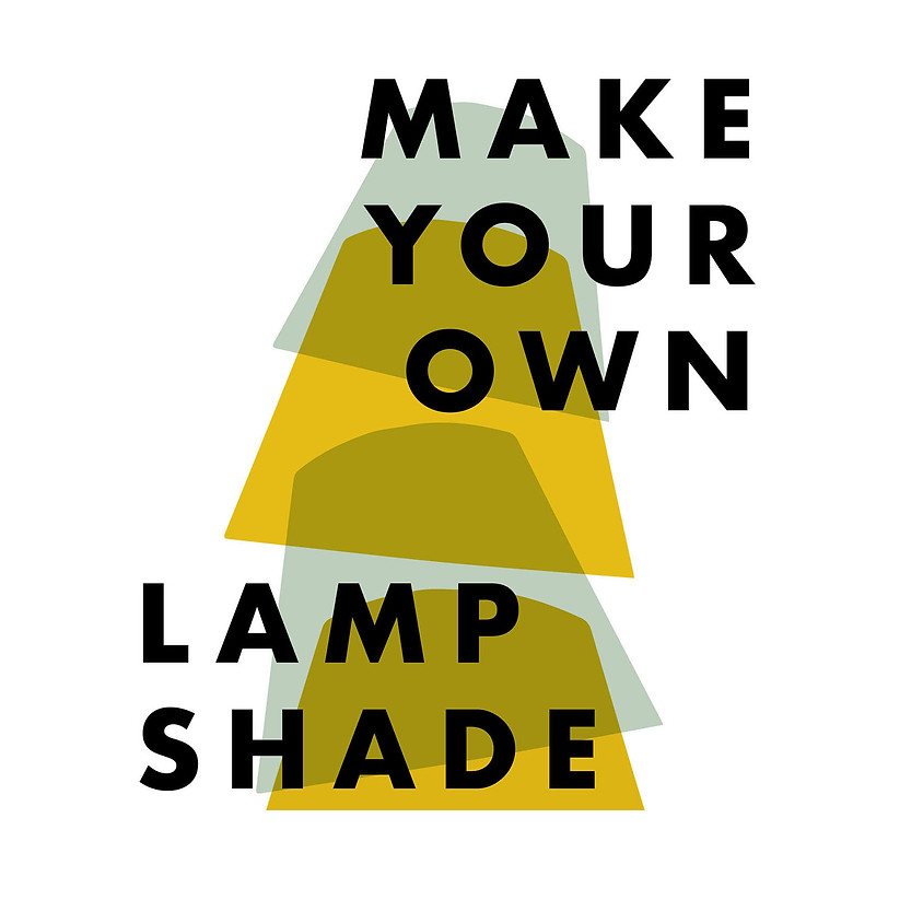 Make Your Own Lampshade CUPAR