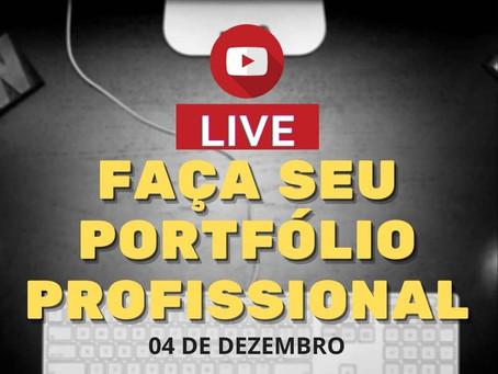 Foco especial! Live - Faça Seu Portfólio Profissional.