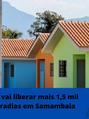 FOCO NAS CIDADES - GDF vai liberar mais 1,5 mil moradias em Samambaia