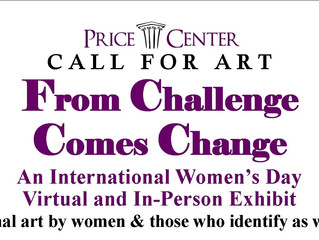 WOMEN & THEIR ART FOCUS OF LATEST CALL FOR ART AT PRICE CENTER