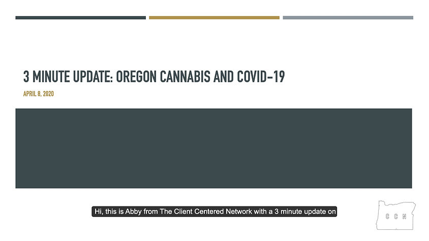 Oregon Cannabis and COVID-19