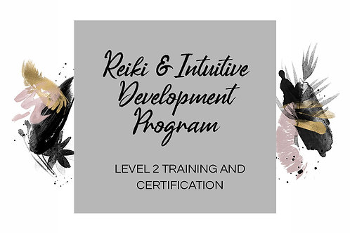 Reiki + Intuitive Development Level 2 (May 8th + 16th)