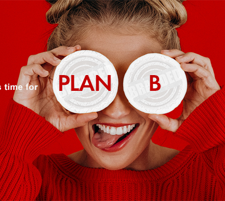 PLAN B- Be Positive And Be Productive During This Time Of Crisis.