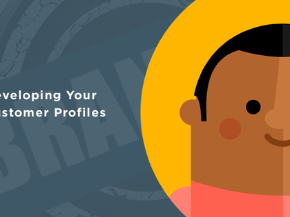 Developing Your Customer Profile